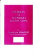 Livre règles et techniques de l'art floral
