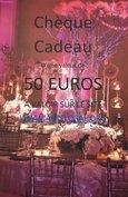 CHEQUE CADEAU DE 50 euros