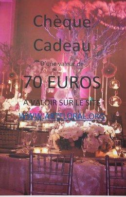 CHEQUE CADEAU DE 70 euros