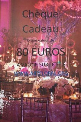 CHEQUE CADEAU DE 80 euros